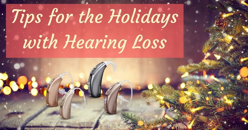 Tips For The Holidays With Hearing Loss