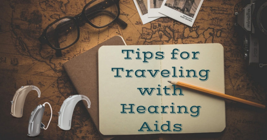 custom-hearing-tips-for-traveling-with-hearing-aids