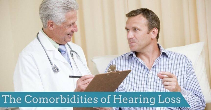 Comorbidities of Hearing Loss