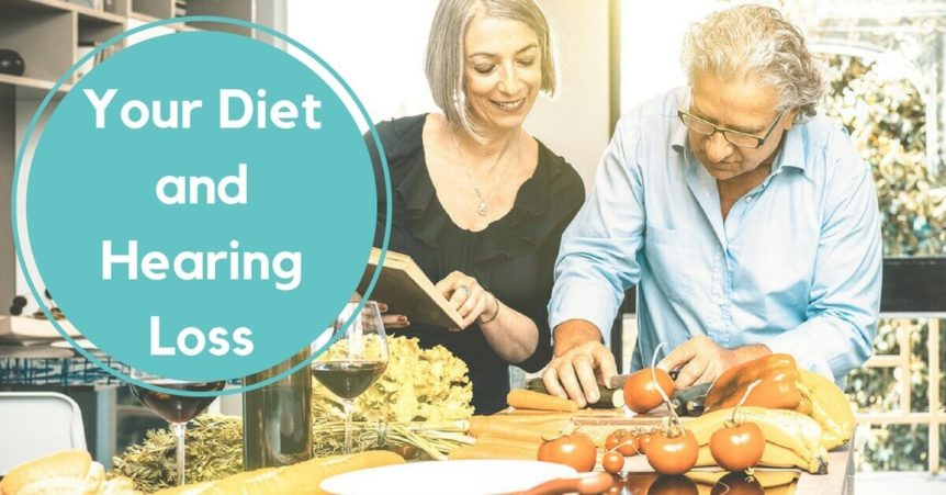 Your Diet & Hearing Loss