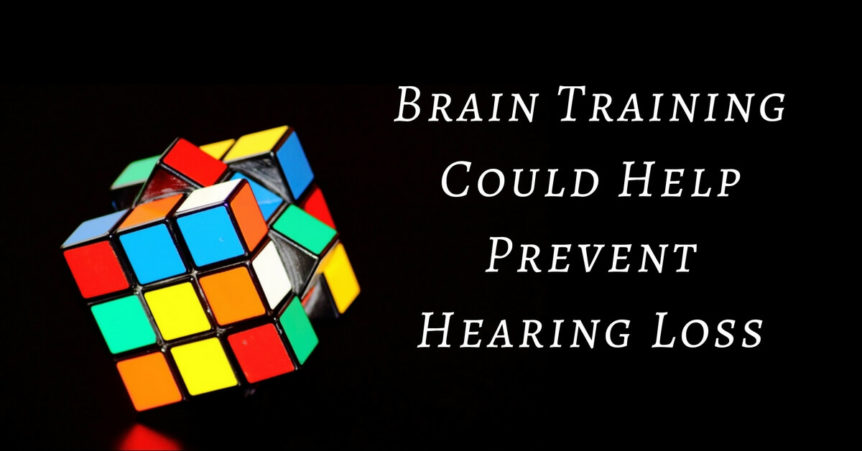 Brain Training Could Help Prevent Hearing Loss