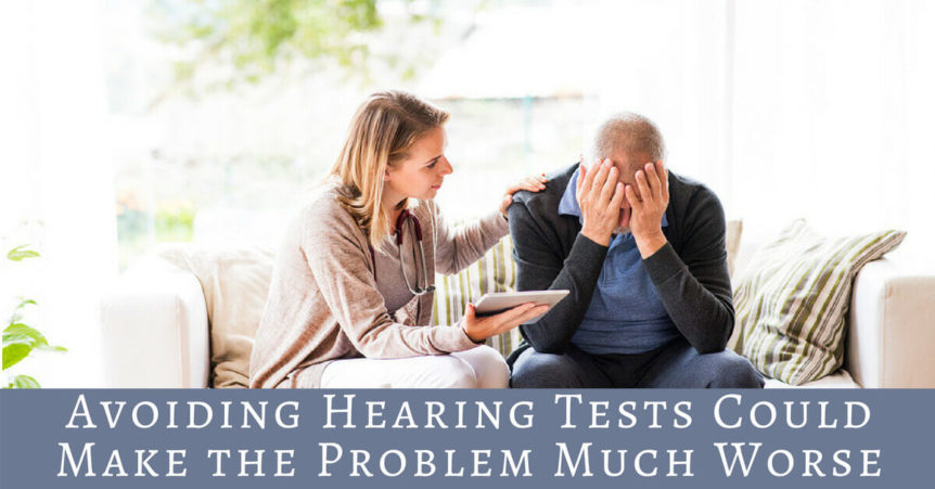 Avoiding Hearing Tests Could Make Problems Worse